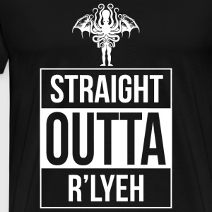 R'lyeh - Straight Outta R'lyeh - Men's Premium T-Shirt