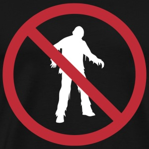 Zombie - No Zombies Sign - Men's Premium T-Shirt