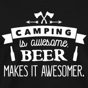 Camping - Camping is awesome. Beer makes it awes - Men's Premium T-Shirt