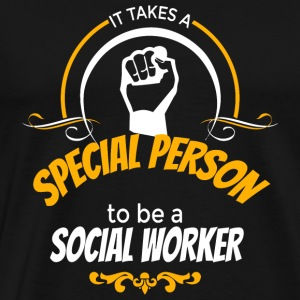 SOCIAL WORKER - IT TAKES A SPECIAL PERSON TO BE - Men's Premium T-Shirt