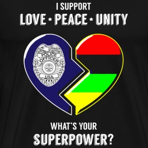 Police officer - I Support Love Peace Unity -- W - Men's Premium T-Shirt