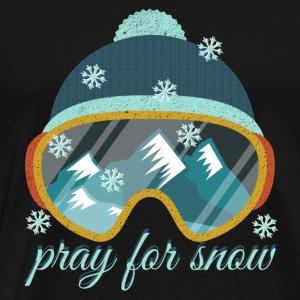 Pray for Snow. Love skiing. Sport.Ski.Mountains. - Men's Premium T-Shirt