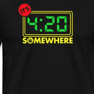 It's Four-Twenty Somewhere - Men's Premium T-Shirt