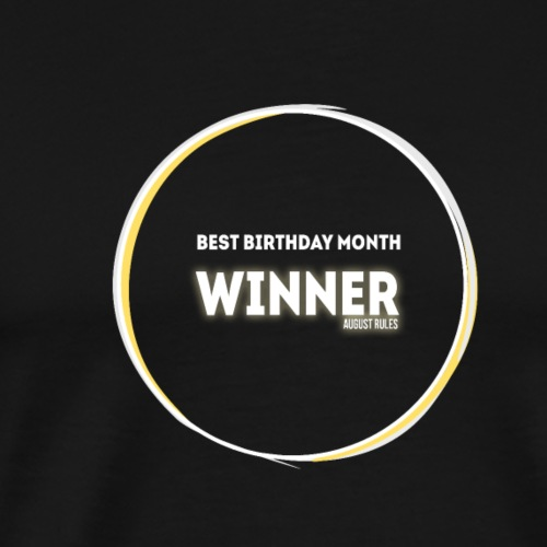Born In August Winner. Eclipse 2017 Totality White - Men's Premium T-Shirt