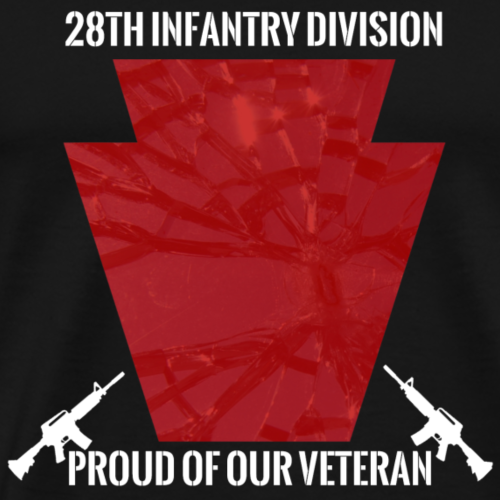 28th ID Proud of Our Veteran White - Men's Premium T-Shirt