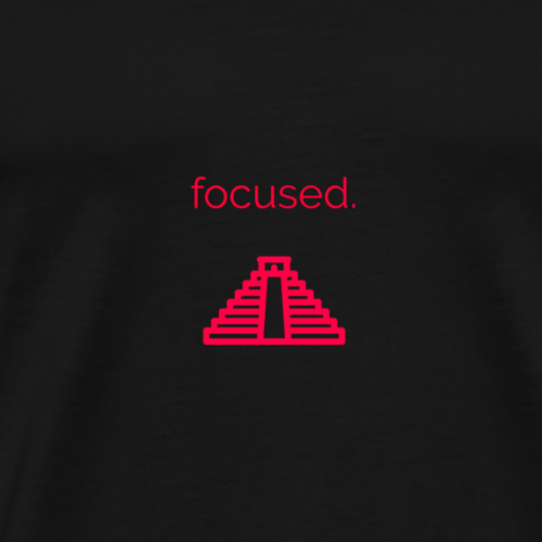 Focused. - Men's Premium T-Shirt
