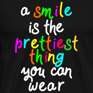 A smile is the prettiest thing you can wear - Men's Premium T-Shirt