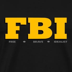 FBI Funny - Men's Premium T-Shirt