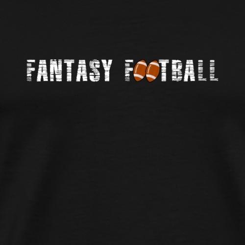 Fantasy Football Fan - Men's Premium T-Shirt
