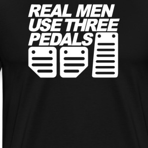 Real Man Use Three Pedals Funny - Men's Premium T-Shirt
