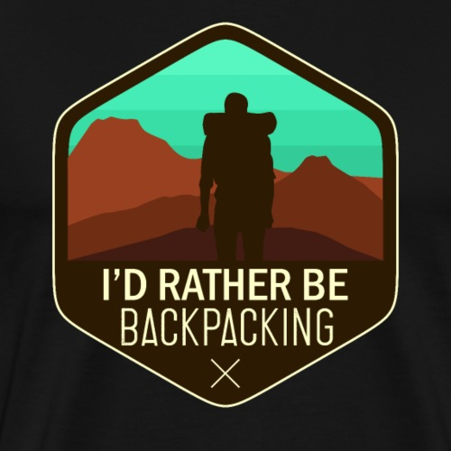 I'd Rather Be Backpacking - Men's Premium T-Shirt