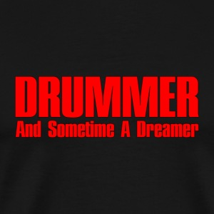 drummer dreamer red - Men's Premium T-Shirt