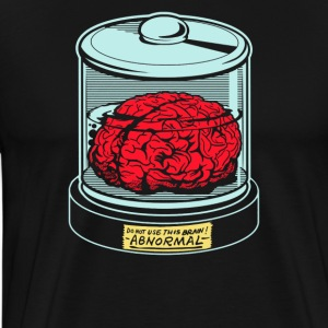 AbNormal do not use this brain - Men's Premium T-Shirt