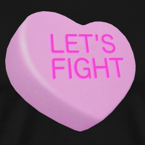 Let's Fight - Bad Candy Hearts - pink - Men's Premium T-Shirt