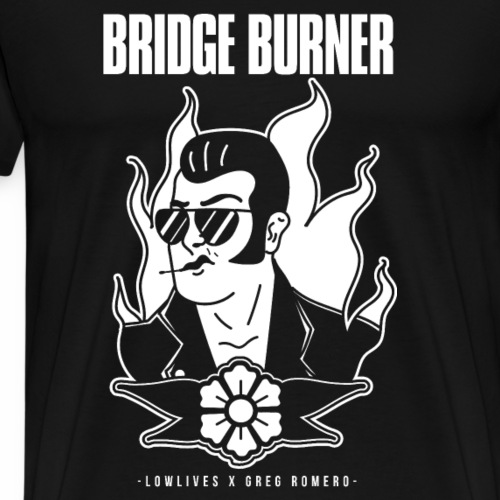 Bridgeburner: Lowlives x Greg Romero 1 - Men's Premium T-Shirt