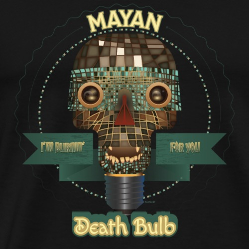 Another Mayan Death Bulb - Men's Premium T-Shirt