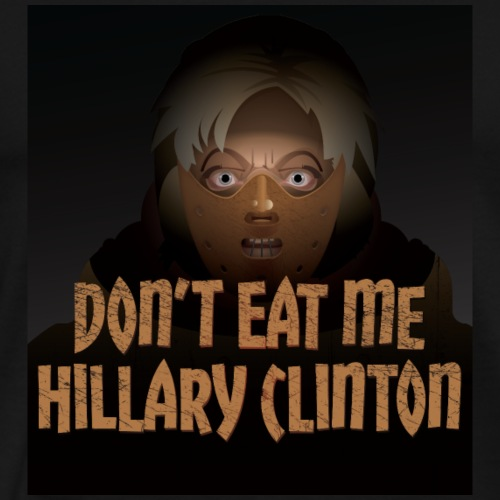 Don't Eat Me, Hillary Clinton! - Men's Premium T-Shirt