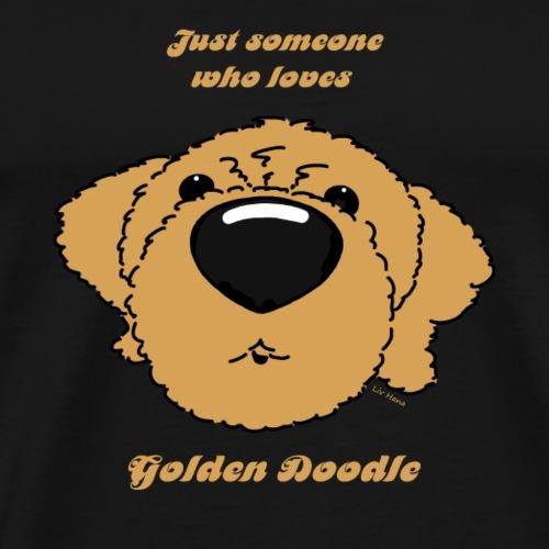 Someone who loves Golden Doodle - Men's Premium T-Shirt
