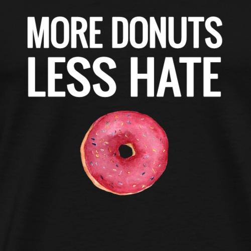 More Donuts, Less Hate - Block Lettering - Men's Premium T-Shirt