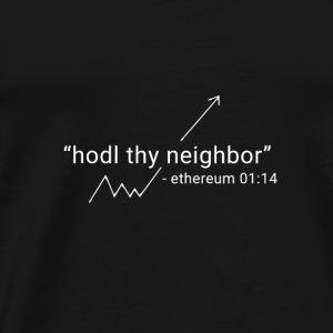 Ethereum Hodl Thy Neighbor White - Men's Premium T-Shirt