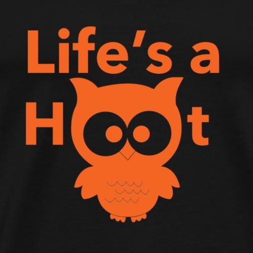Life s a hoot - Men's Premium T-Shirt