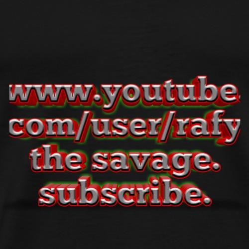 Www.youtube.com/user/rafy the savage - Men's Premium T-Shirt