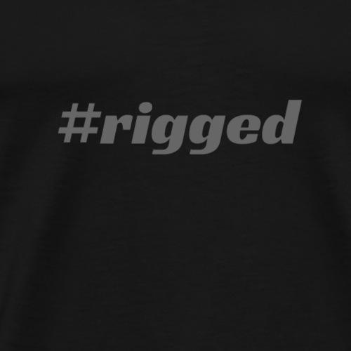 rigged election - Men's Premium T-Shirt