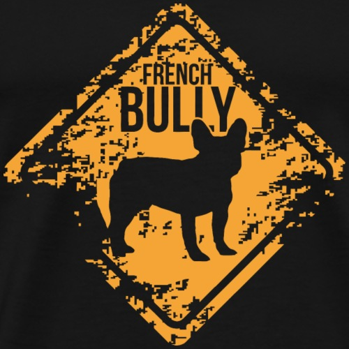 French Bully - French Bulldog - Men's Premium T-Shirt