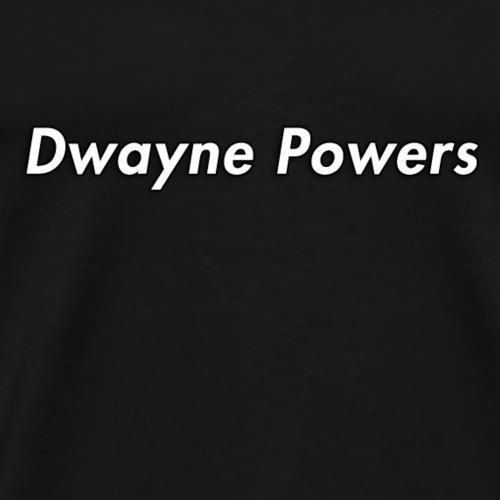 Dwayne Powers Main Logo - Men's Premium T-Shirt