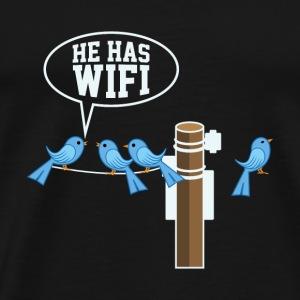 GEEK/NERD: He Has Wifi - Men's Premium T-Shirt