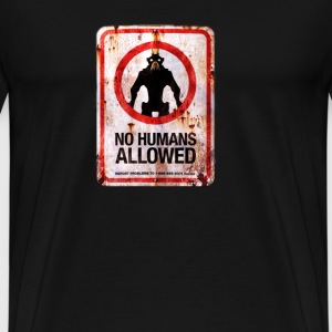 no humans allowed - Men's Premium T-Shirt