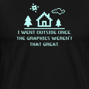 I Went Outside Once The Graphics - Men's Premium T-Shirt