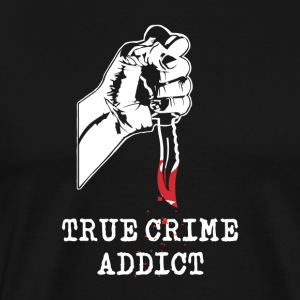 True Crime Addict - Men's Premium T-Shirt