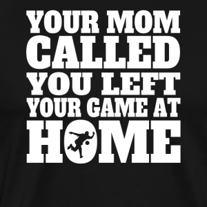 You Left Your Game At Home Funny Bowling - Men's Premium T-Shirt