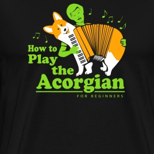 How To Play The Acorgian Funny Men's T-shirt - Men's Premium T-Shirt