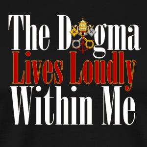 The Dogma of the Catholic Church - Men's Premium T-Shirt