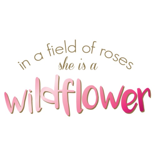 In a Field of Roses She is a Wildflower - Men's Premium T-Shirt