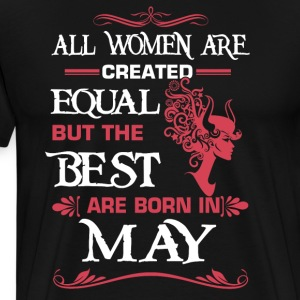 Women The best are born in May - Men's Premium T-Shirt