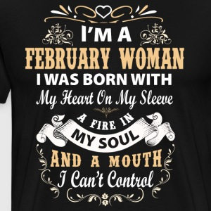 I'm a february woman I was born with my heart - Men's Premium T-Shirt