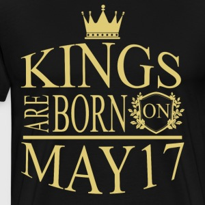 Kings are born on May 17 - Men's Premium T-Shirt