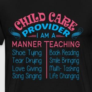 I Am A Manner Teaching T Shirt - Men's Premium T-Shirt