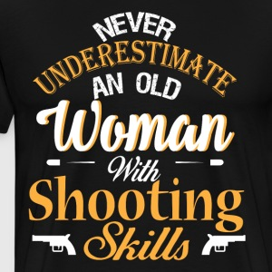 Old Woman With Shooting Skills T Shirt - Men's Premium T-Shirt