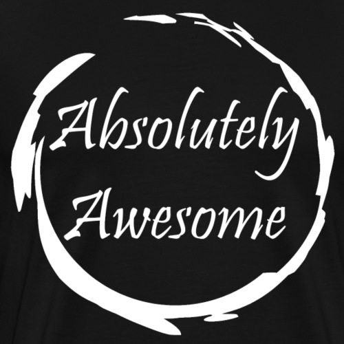 Absolutely Awesome Design - Men's Premium T-Shirt
