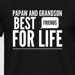 Papaw and grandson best friends for life - Men's Premium T-Shirt