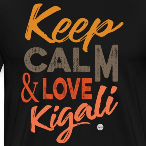 Keep Calm and Love Kigali - Men's Premium T-Shirt
