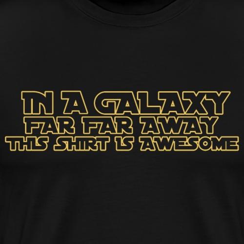 In A Galaxy Far Far Away - Men's Premium T-Shirt
