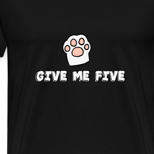 give me five cat paw - Men's Premium T-Shirt