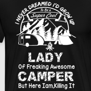 Super Cool Lady Of Freaking Awesome Camper T Shirt - Men's Premium T-Shirt