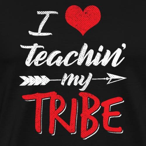 I Love Teaching My Tribe - Men's Premium T-Shirt
