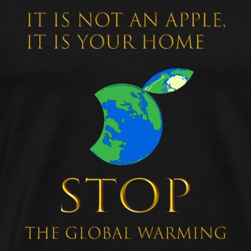 Stop the global warming - Men's Premium T-Shirt
